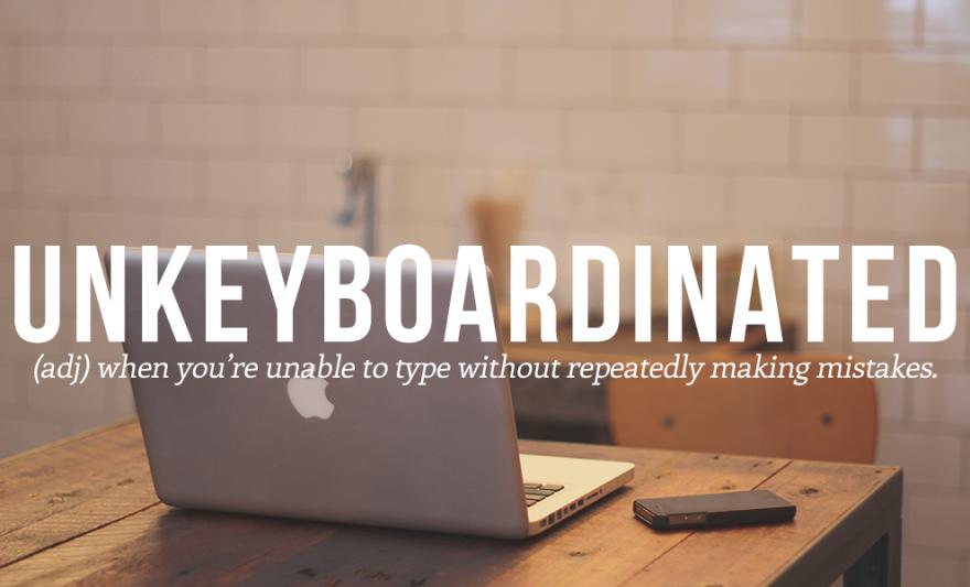 Unkeyboardinated